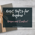 Best Gifts for Anyone