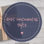 Best Sentimental Gifts